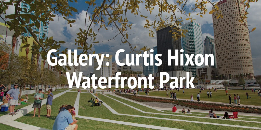 Gallery: Curtis Hixon Waterfront Park
