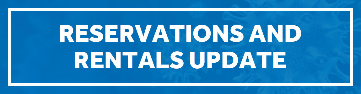 Reservations and Rentals Update