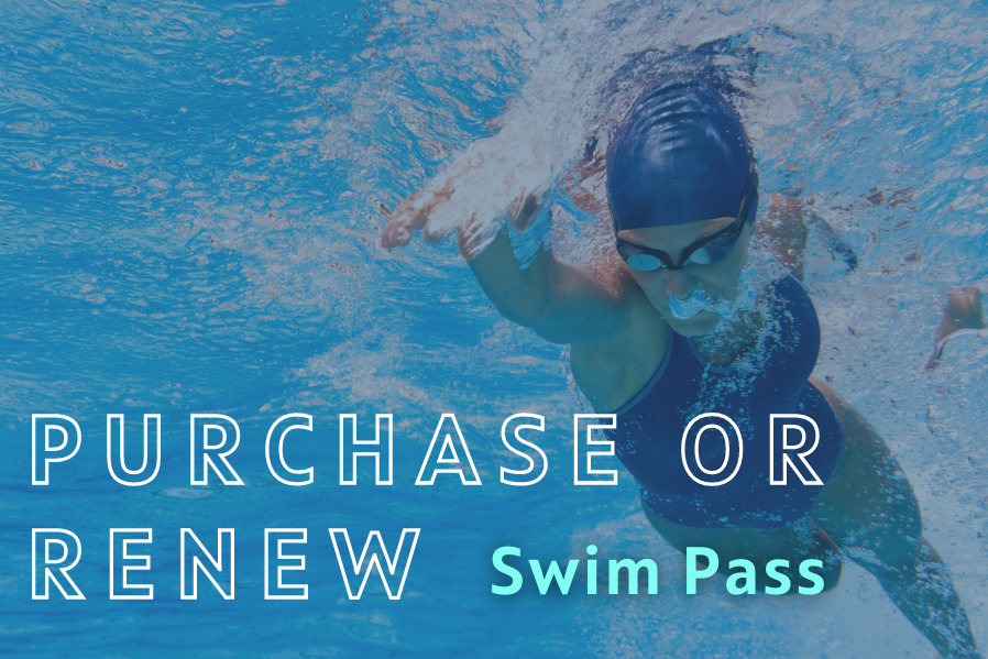 Purchase or Renew Your Swim Pass