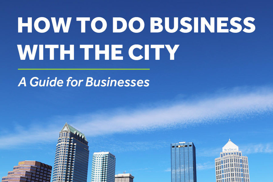 How to Do Business with the City - a Guide for Businesses